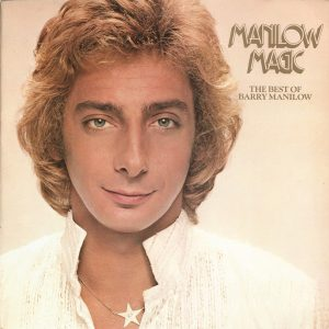 Barry Manilow - Manilow Magic (The Best Of Barry Manilow) (LP, Comp)