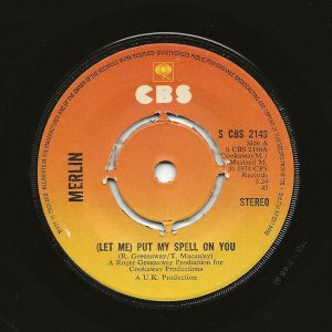 """Merlin (14) - (Let Me)Put My Spell On You (7"""", Single)"""