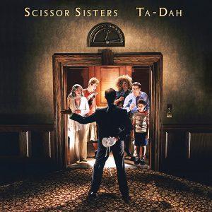 Scissor Sisters - Ta-Dah (CD, Album)