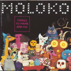 Moloko - Things To Make And Do (CD, Album)