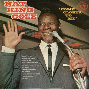 Nat King Cole - Come Closer To Me (LP, Album, Comp)