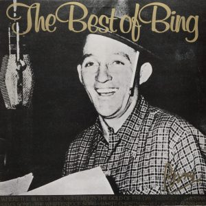 Bing Crosby - The Best Of Bing (LP, Comp)