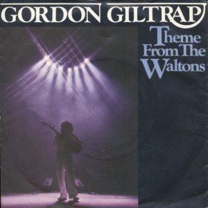 "Gordon Giltrap - Theme From The Waltons (7"")"