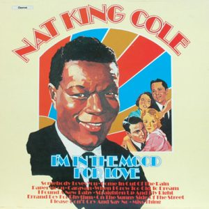 Nat King Cole - I'm In The Mood For Love (LP, Comp)