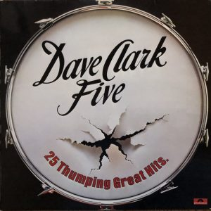 Dave Clark Five* - 25 Thumping Great Hits (LP, Comp, Mono)