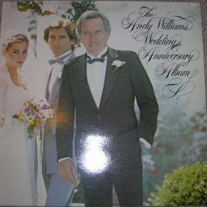 Andy Williams - The Andy Williams Wedding Anniversary Album (LP, Comp)