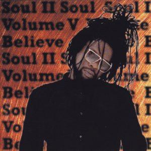 Soul II Soul - Volume V Believe (CD, Album)