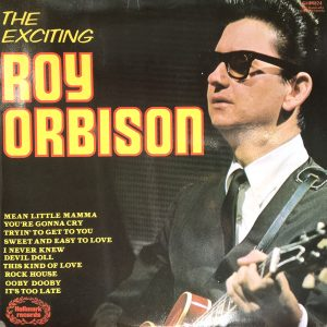 Roy Orbison - The Exciting Roy Orbison (LP, Comp)