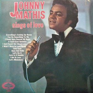 Johnny Mathis - Johnny Mathis Sings Of Love (LP, RE)