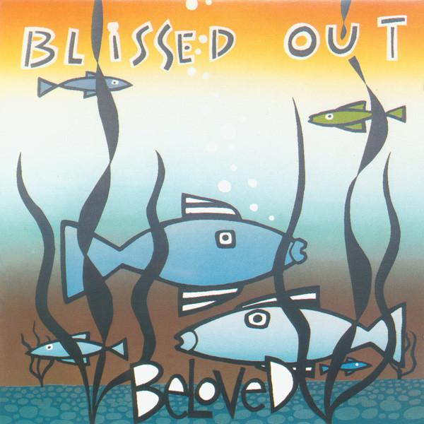 Beloved* - Blissed Out (CD, Album, Comp)