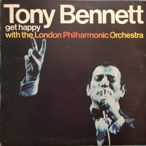 Tony Bennett With The London Philharmonic Orchestra - Get Happy With The London Philharmonic Orchestra (LP, Album)