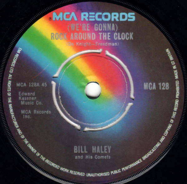 """Bill Haley And His Comets - (We're Gonna) Rock Around The Clock (7"""")"""