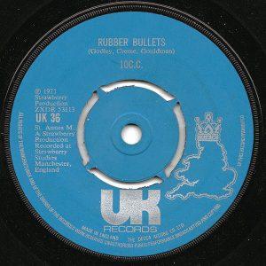 """10C.C.* - Rubber Bullets (7"""", Single)"""