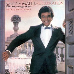 Johnny Mathis - Celebration - The Anniversary Album (LP, Comp)