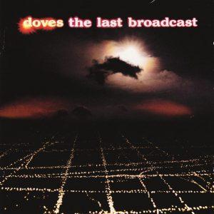 Doves - The Last Broadcast (CD, Album)