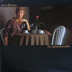 Anne Murray - I'll Always Love You (LP, Album)
